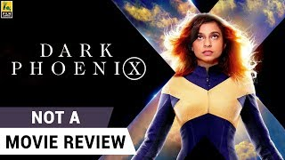 Dark Phoenix | Not A Movie Review | Sucharita Tyagi