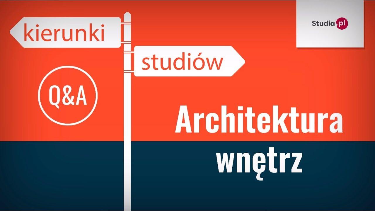 Kierunek Architektura wnętrz - program studiów, praca, zarobki.