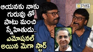 Mega Star Chiranjeevi Emotional Words about Gollapudi Maruthi Rao