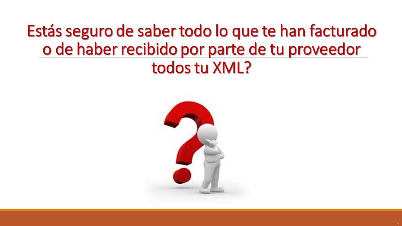DESCARGA Y ADMINISTRA LOS ARCHIVOS XML - YouTube