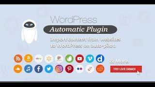 Automate Blogging in Wordpress - Best AutoBlogging Plugin Premium