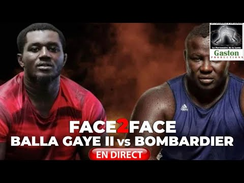 [🛑 EN DIRECT ]FACE TO FACE : BOMBARDIER vs BALLA GAYE 2