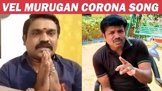 Velmurugan Song for Corona Awareness & Madurai Muthu Message