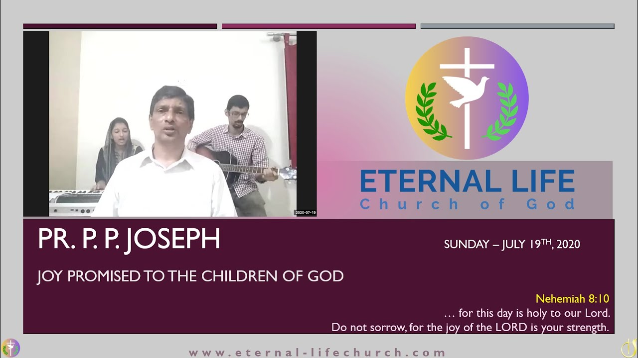 Joy Promised to the Children of God - Message By: Pastor P.P. Joseph, Banglore, India