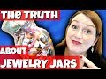 The Truth About Goodwill Jewelry Jars