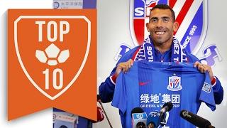 Top 10 Craziest Chinese Super League Transfers