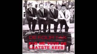 De Four Tak -- Kus Me Voor De Laatste Keer