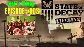 State Of Decay Lifeline DLC | Part #003 | Accidental Lady Horn Danger Zone Chaos!