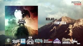 Kolas - Forteca feat. Dj Łapy