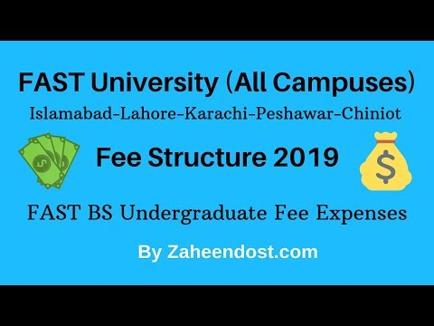 FAST University(All Campuses) | Undergraduate Fee Structure 2019