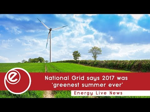 National Grid says 2017 was 'greenest summer ever'