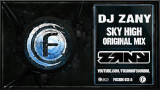 Dj Zany - Sky High  Original Mix