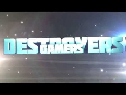 Intro Destroyers Gamers France