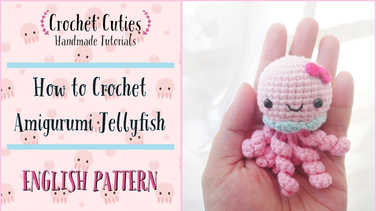 Crochet Jellyfish - One Dog Woof | 720x1280