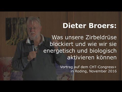 Dieter Broers: Energetische und biochemische Aktivierung der Zirbeldrüse