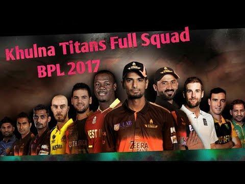 Khulna Titans Squad 2017