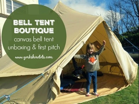 Bell Tent Boutique 4 metre canvas bell tent unboxing u0026 first pitch & Bell Tent Boutique 4 metre canvas bell tent unboxing u0026 first pitch ...