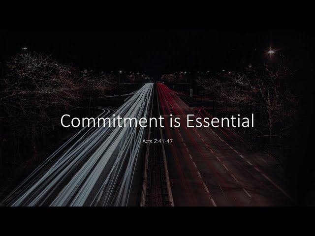 Commitment is Essential · 210801 · 10 AM · Pastor Jerome Pittman