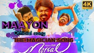 Mersal - Maayon | The magician song | vijay | atlee | AR Rahman