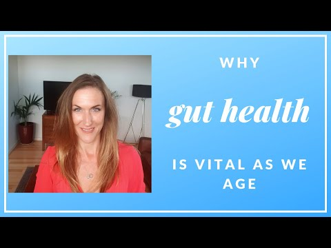 Why Good Gut Health is VITAL as we age!