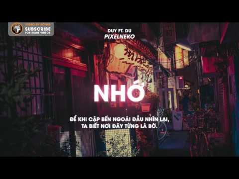 『Lyric Video』Nhớ - Duy ft. Du | Pixel Neko