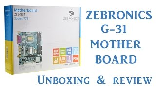Zebronics Motherboard ZEB-G31 Socket 775  Unboxing & Review | Hindi | RKB Tech