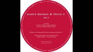 Andre Salmon & Chris C - 00.7 (Original Mix)