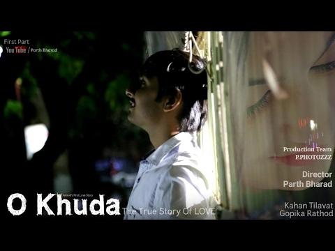 O Khuda 1 || The Love Forever || Official Full HD Video
