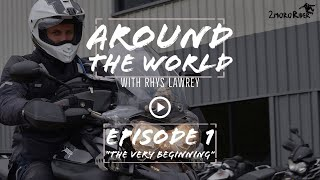 "[Ep 1] Around the World with Rhys Lawrey | ""The Very Beginning"" 