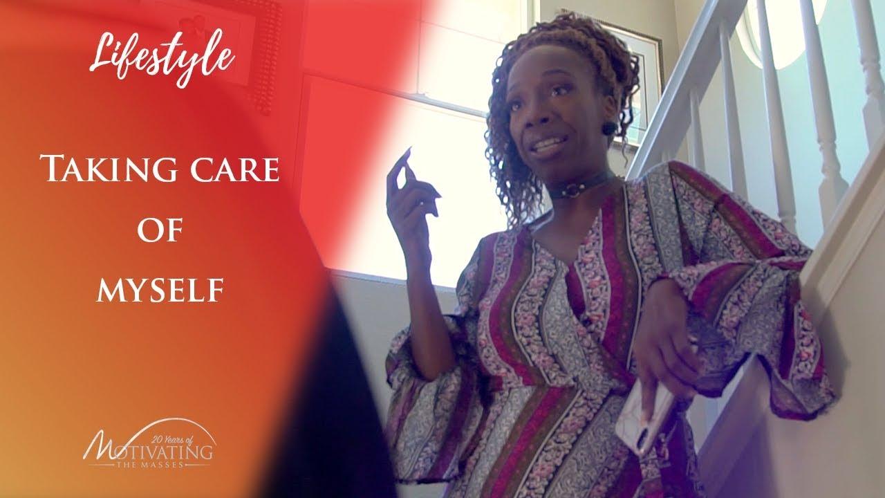 Taking Care of Myself - Lisa Nichols