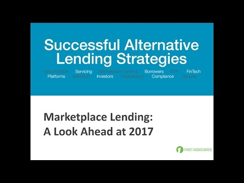 Marketplace Lending:  Look ahead at 2017