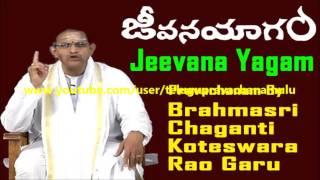 CHAGANTI SPEECH ABOUT JEEVANA YAGAM (PART 1/2) TELUGU PRAVACHANAM