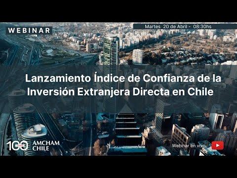 Lanzamiento 2ª versión del Índice de Confianza de la Inversión Extranjera Directa en Chile