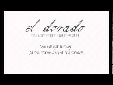 "EXO - ""El Dorado"" (acoustic english cover by Margot D.R)"