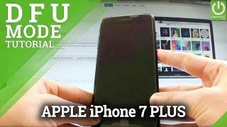 DFU Mode in APPLE iPhone 7 Plus - Enter / Quit DFU Mode