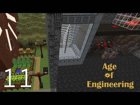 Age of Engineering - Modded Minecraft - E11
