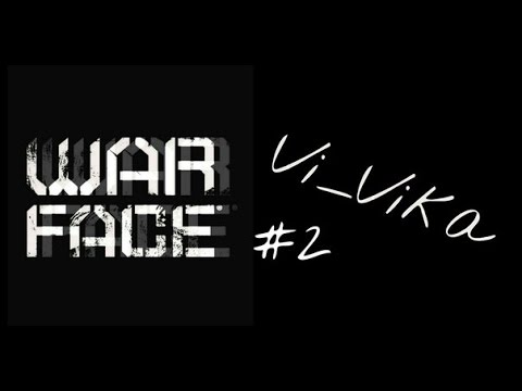 видео: Vi_Vika и Warface #2 Всё по-быстрому!!