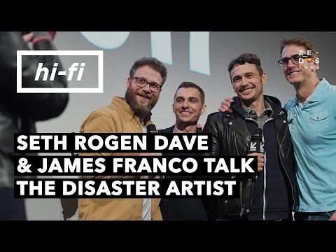 Seth Rogen Dave and James Franco Talk The Disaster Artist -HI-FI