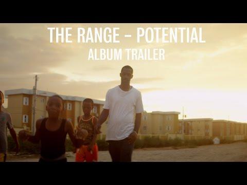 The Range - Potential (Album Trailer)