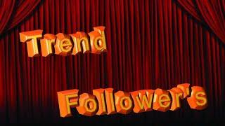 Trend followers
