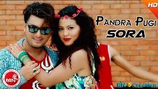 New Nepali Lok Pop Song 2074 | Pandra Pugi Sora - Bhumika Shah | Ft.Rabin Shankar & Sanu Bogati