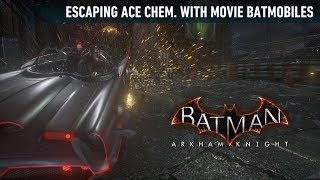 MISC; Batman; Arkham Knight; Escaping Ace Chem With Movie Batmobiles