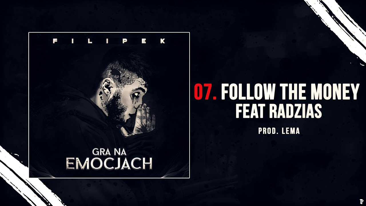 Filipek ft. Radzias – Follow the money (prod. Lema)