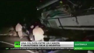 Una colisión entre un camión y un autobús deja 22 muertos en Guatemala