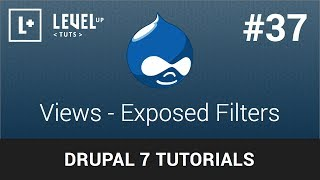 Drupal Tutorials #37 - Views - Exposed Filters