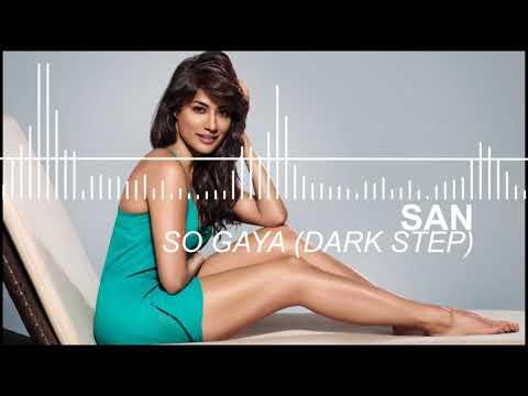 so-gaya-yeh-jahan-(dark-step-mix)---san