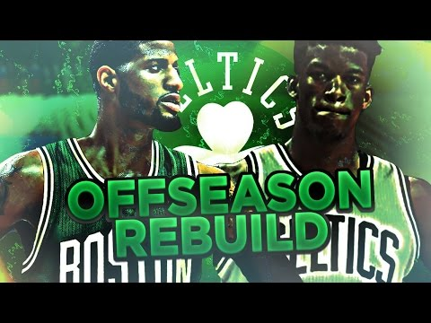 TRADING FOR JIMMY BUTLER AND PG13? CELTICS OFFSEASON REBUILD! NBA 2K17 MY LEAGUE