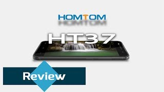 homTom HT37 Review