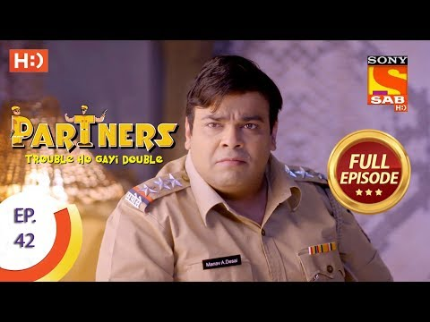 Partners Trouble Ho Gayi Double - Ep 42 - Full Episode - 24th January, 2018
