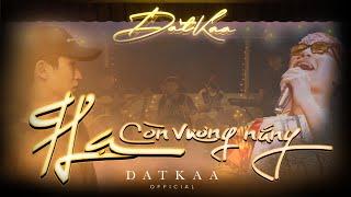 Download HẠ CÒN VƯƠNG NẮNG | DATKAA x KIDO x Prod. QT BEATZ [OFFICIAL MUSIC VIDEO]